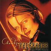 Play & Download Felefeber (Norwegian Fiddle Fantasia) by Annbjorg Lien | Napster