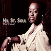 Play & Download Black Rose by Hil St. Soul | Napster