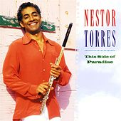 Play & Download This Side Of Paradise by Nestor Torres | Napster