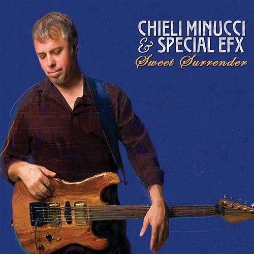 Sweet Surrender by Chieli Minucci & Special EFX