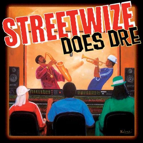 Streetwize Does Dre by Streetwize