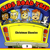 Play & Download Kids Road Trip Vol. 3 - Christmas Classics by Santa's Little Helpers | Napster