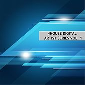 4House Digital Artist Series, Vol. 1 by Various Artists