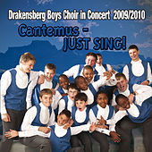 Play & Download Cantemus - JUST SING! by Drakensberg Boys' Choir | Napster