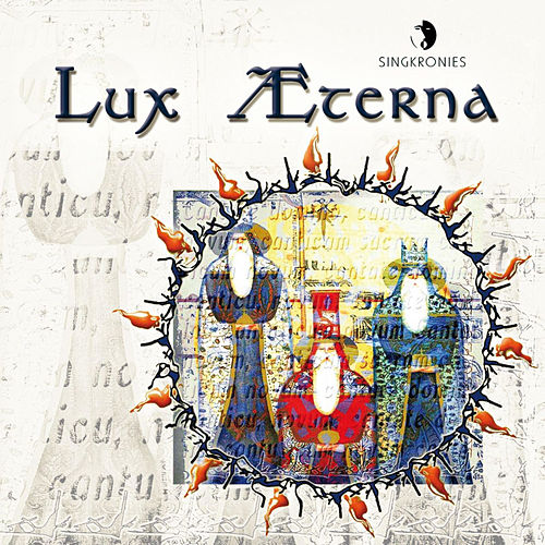 Play & Download Lux Aeterna by Singkronies Chamber Choir | Napster