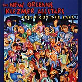 Play & Download Fresh Out The Past by New Orleans Klezmer Allstars | Napster