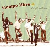 Play & Download Arroz Con Mango by Tiempo Libre   Napster