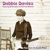 Play & Download Tales From The Austin Motel by Debbie Davies | Napster
