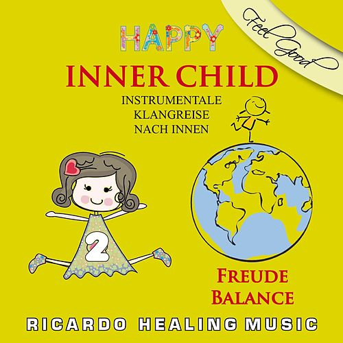 Play & Download Inner Child - Instrumentale Klangreise nach Innen, Vol. 2 by Ricardo M. | Napster