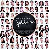 Play & Download Génération Goldman by Various Artists | Napster