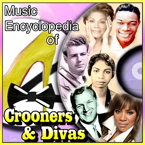 Play & Download Music Encyclopedia of Crooners & Divas by Various Artists | Napster