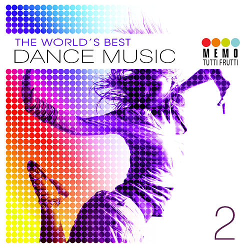 The Best World Dance Music Vol. 2 by Various Artists