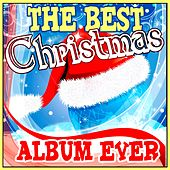 Play & Download The Best Christmas Album Ever by Various Artists | Napster