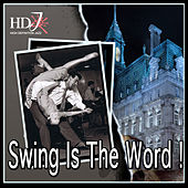 Play & Download Swing Is The Word ! by Various Artists | Napster