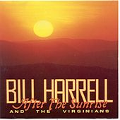 Play & Download After The Sunrise by Bill Harrell | Napster
