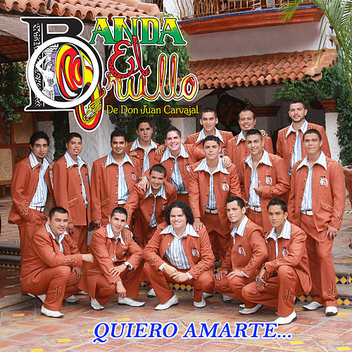 Play & Download Quiero Amarte by Banda El Grullo | Napster