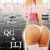 Play & Download She Got That Bubble (Bubble Booty) [feat. Qg & Project Brick Entertainment] by J. L. J | Napster