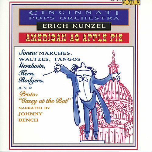 Cincinnati Pops: American As Apple Pie by The Cincinnati Pops Orchestra