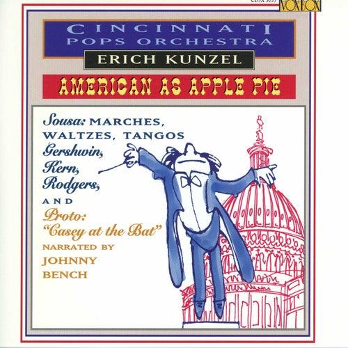 Play & Download Cincinnati Pops: American As Apple Pie by The Cincinnati Pops Orchestra | Napster