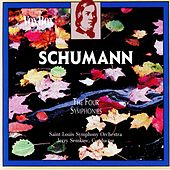 Play & Download Schumann: The Four Symphonies by Saint Louis Symphony Orchestra | Napster