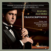 Transcriptions by Rafael Aguirre