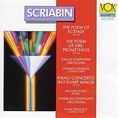 Play & Download Scriabin: Poeme De L'extase (The) (The Poem Of Ecstasy) / Piano Concerto In F Sharp Minor by Various Artists | Napster
