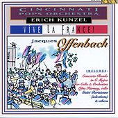 Kunzel:vive La France! by The Cincinnati Pops Orchestra