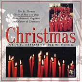 Play & Download Christmas At St. Thomas New York by St. Thomas Choir Of Men And Boys | Napster