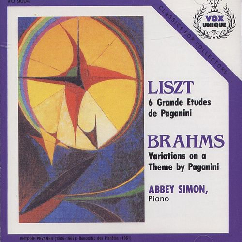 Play & Download Liszt: 6 Grandes Etudes De Paganini. Brahms: Variations On A Theme By Paganini by Abbey Simon | Napster