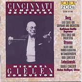 Gielen Conducts Berg, Strauss, Lutoslawski by Cincinnati Symphony Orchestra