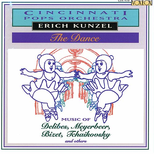 Play & Download Kunzel: The Dance by The Cincinnati Pops Orchestra | Napster