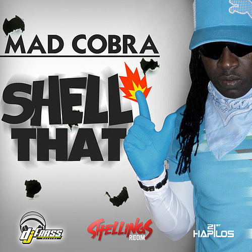 Play & Download Shell That - Single by Mad Cobra | Napster