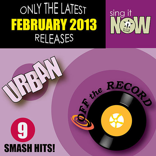 Play & Download February 2013 Urban Smash Hits by Off the Record | Napster