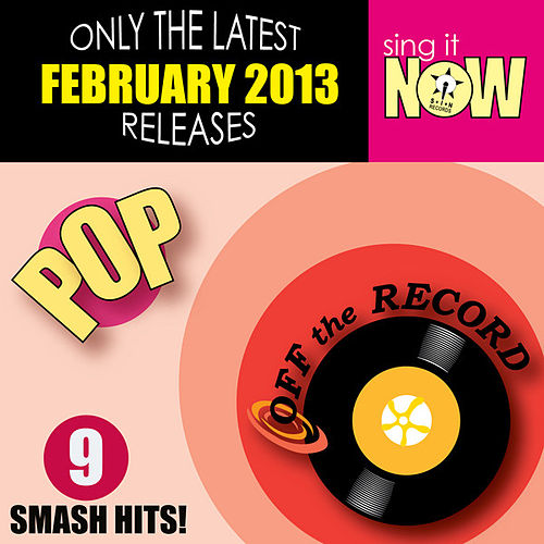 Play & Download February 2013 Pop Smash Hits by Off the Record | Napster