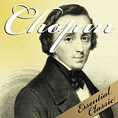 Play & Download Chopin : Essential Classic by Various Artists | Napster