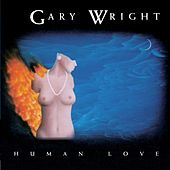 Play & Download Human Love by Gary Wright | Napster