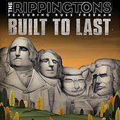Play & Download Built to Last by The Rippingtons | Napster