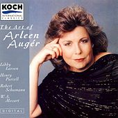 Auger, Arleen - The Art Of Arleen Auger: Larsen, Schumann, Purcell, Mozart by Arleen Auger