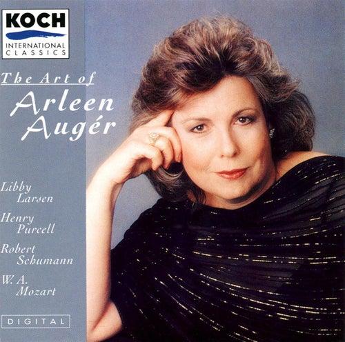 Auger, Arleen - The Art Of Arleen Auger: Larsen, Schumann, Purcell, Mozart by Arleen Auger