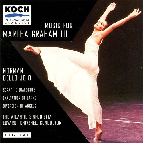 Music For Martha Graham Iii by The Atlantic Sinfonietta
