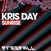 Play & Download Sunrise by Kris Day | Napster