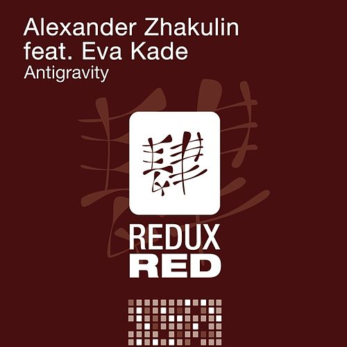 Play & Download Antigravity (feat. Eva Kade) by Alexander Zhakulin | Napster