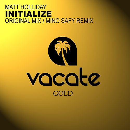 Initialize by Matt Holliday