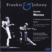 Play & Download Moross: Frankie & Johnny by New Zealand Symphony Orchestra | Napster