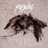 Play & Download The 11th Hour (Expanded) by Psyche | Napster