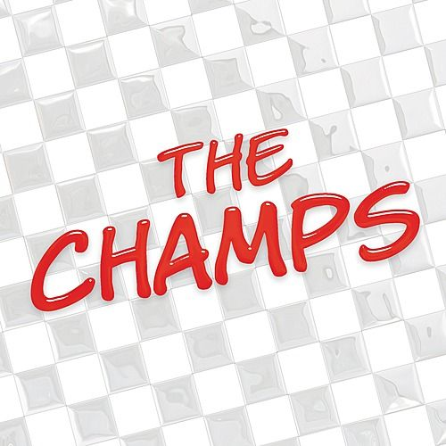 Play & Download The Champs by The Champs | Napster