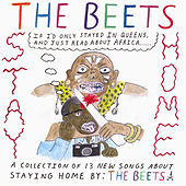Stay Home by The Beets