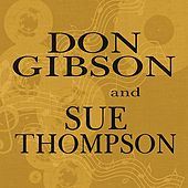 Play & Download Don Gibson & Sue Thompson by Don Gibson | Napster