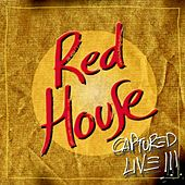 Play & Download Red House. Captured Live (Vol. 2) by The Red House | Napster