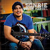 Play & Download Sonrie by Juan Manuel | Napster